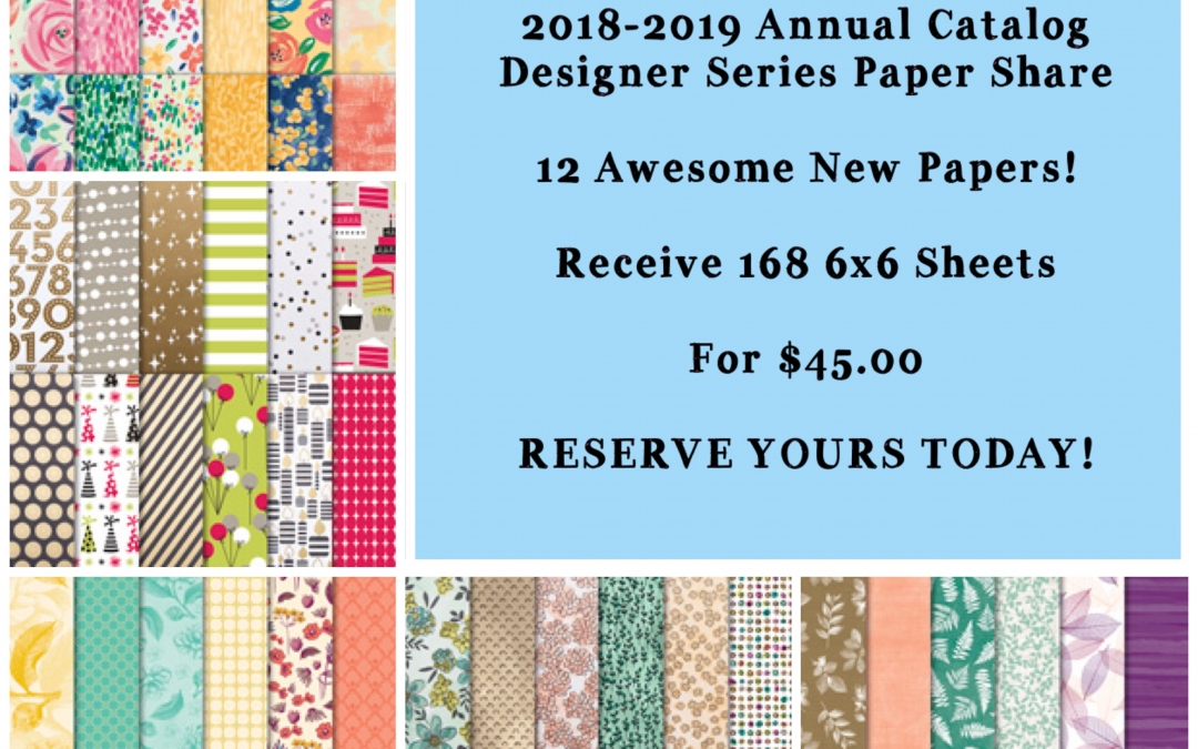 2018-2019 Designer Series Paper Shares!