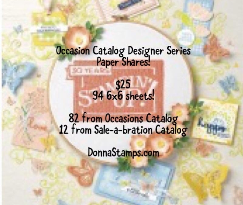 2019 Occasions Catalog Designer Series Paper Shares!