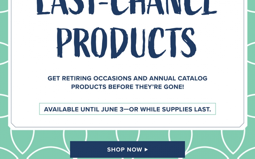 Last Week for Retiring Products plus 2019 DSP Paper Shares!